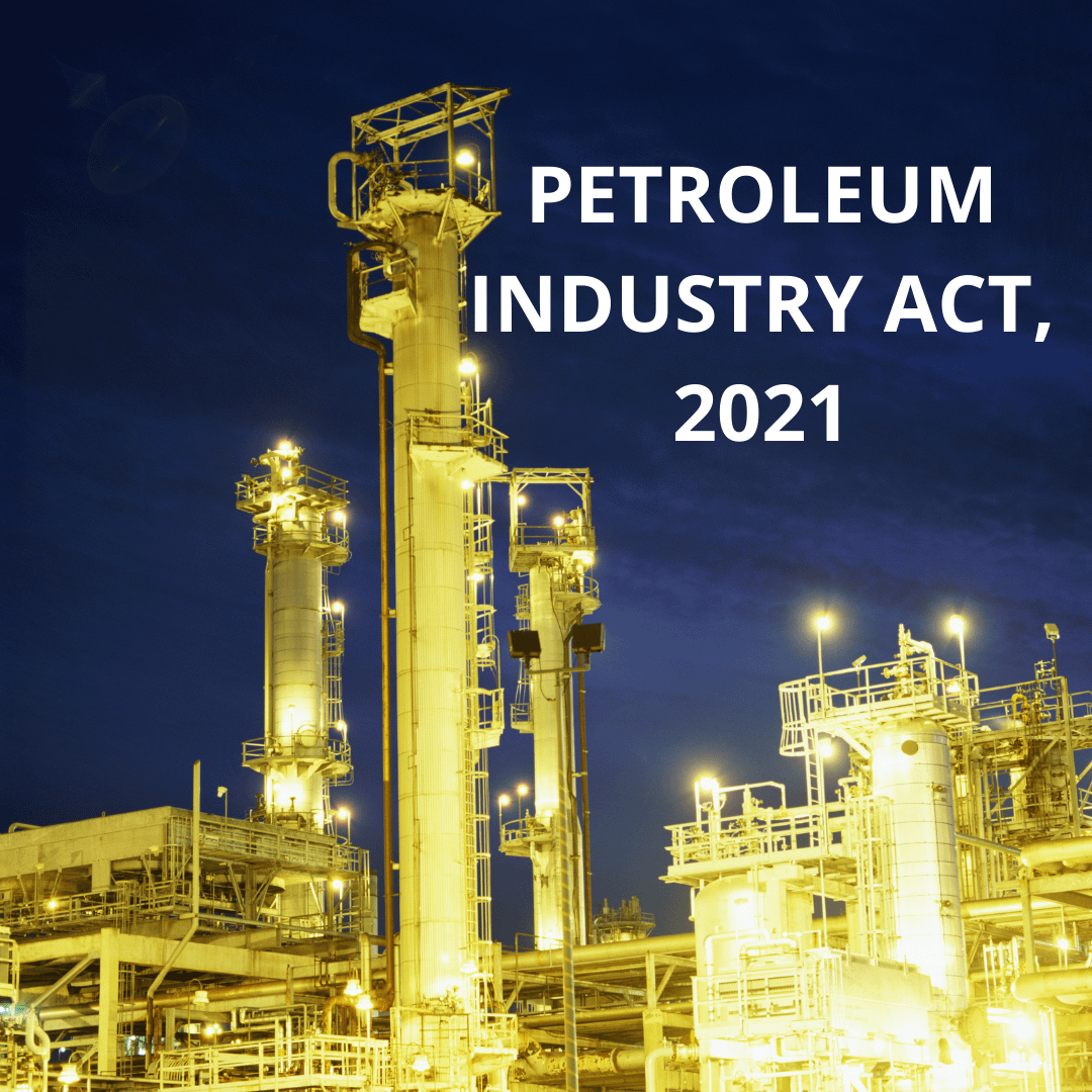 Petroleum Industry Act, 2021